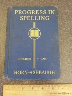 "old 1935 Elementary Spelling Book Grades 1 - 6 "" Progress in Spelling"" vintage"