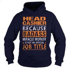 Head Cashier - #mens sweatshirts #cool tshirt designs. SIMILAR ITEMS => https://www.sunfrog.com/LifeStyle/Head-Cashier-94877038-Navy-Blue-Hoodie.html?id=60505