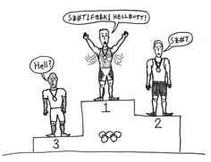 Olympic Swearing - Here is a snapshot of the three medal winners of Olympic Swearing.