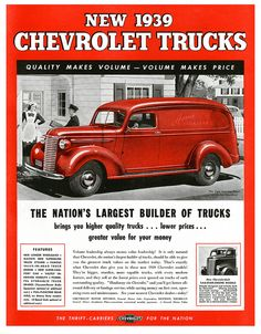"Quality-Price-Volume: Chevrolet Trucks For '39    ""Massive New Supremeline Truck Styling""."