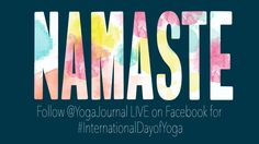 HAPPY INTERNATIONAL DAY OF YOGA! Head on over to our Facebook to celebrate with us LIVE! #InternationalDayofYoga