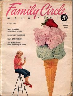 Vintage Magazine Cover via Pork Chop Tuesday Retro Advertising, Retro Ads, Vintage Advertisements, Vintage Ads, Vintage Food, Ice Cream Poster, Ice Cream Art, Yummy Ice Cream, Old Posters