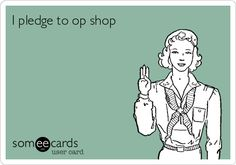 Free and Funny Friendship Ecard: I pledge to op shop Create and send your own custom Friendship ecard. Lying Husband, Me Quotes, Funny Quotes, Don't Speak, My Attitude, Truth Hurts, E Cards, Someecards, Divorce