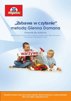 Jak nauczyć małe dziecko czytać, poradnik Magwords - metoda Domana by MagWords.pl - More than Words via slideshare Infant Activities, Activities For Kids, Glenn Doman, Sensory Play, Teacher, Personal Care, Writing, Education, Reading