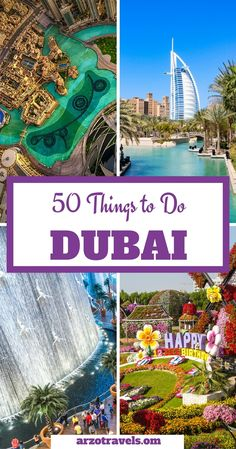 50 things to do in Dubai, Emirates. Travel Ideas. (50 unique things to experience in Dubai)