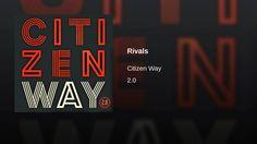 Citizen Way - Rivals