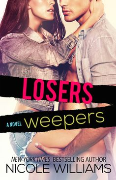 Losers Weepers - Nicole Williams