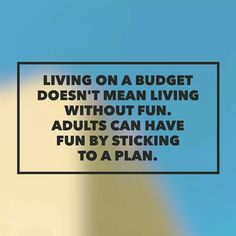 Budgets can be fun