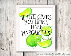Jimmy Buffett Quote, Make Margaritas, Bar Decor, Kitchen Art, Beach Quotes, Nautical Decor, Bar Art, Limes, Beach Art, Bar Print, Tropical by MainStreetPrintables on Etsy