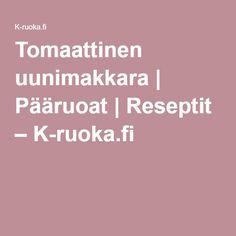 Tomaattinen uunimakkara | Pääruoat | Reseptit – K-ruoka.fi
