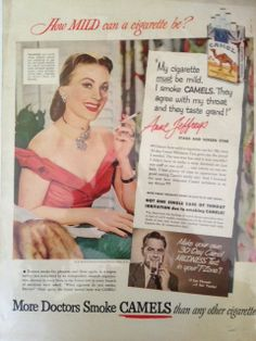 """An ad from the Mad Men era ... """"More  Doctors Smoke Camels than any other cigarette!"""""""