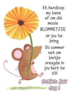 Good Morning Good Night, Good Morning Wishes, Good Morning Quotes, Lekker Dag, Portuguese Quotes, Afrikaanse Quotes, Goeie Nag, Goeie More, Spanish Quotes