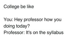 """15 Memes That Are So """"Me at College"""" It Hurts   Her Campus"""