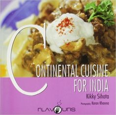 Continental Cuisine for India