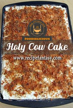 Holy Cow Cake Recipe – Foodielicious Holy Cow Cake Recipe – Foodielicious,Desserts Holy Cow Cake Recipe – Foodielicious Related posts:Southern Banana Pudding Poke Cake - SewLicious Home Decor - Poke cake Favorite Super. Poke Cakes, Cupcake Cakes, Cupcakes, Cake Cookies, Sugar Cookies, Baby Cakes, Easy Desserts, Delicious Desserts, Dessert Recipes