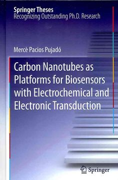 (Black) Nanotubes as Platforms for Biosensors with Electrochemical and Electronic Transduction (Hardcover)