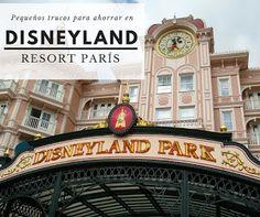 Viajar a #Disneyland #París con niños: Consejos para ahorrar un poco #archivo http://blgs.co/6-Jctc