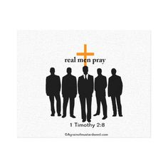 real men pray Agrainofmustardseed.com Stretched Canvas Prints