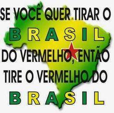 Vermelho no Brasil nunca mais. Já passamos por duas situações pra lá de desastrosas. Com Jango e a dupla Brahma & Dilma. A presidente conseguiu superar Jango...