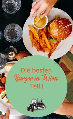 Du isst gerne Burger? Hier stellen wir dir die besten Burger in Wien 2018 vor. Mahlzeit! Restaurant Bar, Burger Laden, Beste Burger, Austria Travel, Restaurants, Travel Photography, Traveling, Lifestyle, Places