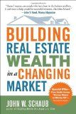 Building Real Estate Wealth in a Changing Market: Reap Large Profits from Bargain Purchases in Any Economy - http://wp.me/p6wsnp-4Ql