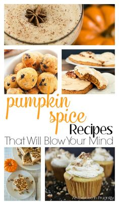 Pumpkin Spice season is here! These pumpkin spice recipes will BLOW YOUR MIND. There's a variety of yummy treats here and there's sure to be something for everyone to enjoy. PSL | pumpkin spice | pumpkin spice latte | dessert | cupcakes | cheesecake | pumpkin | pumpkin pie | daiquiri | drinks |