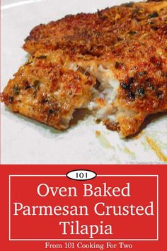 Salmon Recipes Discover Oven Baked Parmesan Crusted Tilapia from 101 Cooking For Two This easy oven baked Parmesan crusted tilapia is just wonderful with a crispy flavorful Parmesan crust from only a few everyday ingredients. Tilapia Recipe Oven, Tilapia Dinner Recipe, Oven Baked Tilapia, Parmesan Crusted Tilapia, Cooking Tilapia In Oven, Breaded Tilapia, Blackened Tilapia, Seafood Dishes, Seafood Recipes