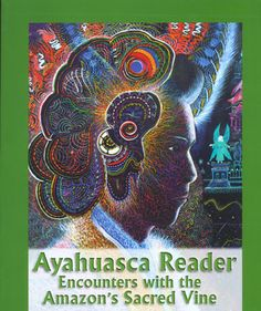 Ayahuasca is a sacred drink used for millennia by numerous indigenous groups primarily in the Upper Amazon and Orinoco basins for divination, healing and other cosmogonic/shamanic purposes. Ayahuasca Reader is a panorama of texts translated from nearly a dozen languages on the ayahuasca experience. - See more at: http://www.synergeticpress.com/books/ayahuasca-reader-encounters-with-the-amazons-sacred-vine/#sthash.c7xs4Hag.dpuf