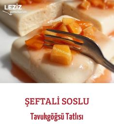 Şeftali Soslu Tavukgöğsü Tatlısı