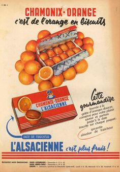 the -ad for Chamonix orange cakes Old Advertisements, Retro Advertising, Retro Ads, Pub Vintage, Vintage Labels, Vintage Posters, Etiquette Vintage, Chamonix, Vintage Ads