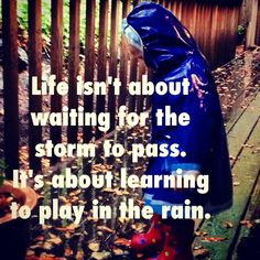 My #daughter #inspires me everyday to see the fun in everything! Re-Pin if you love playing in the rain