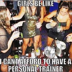 """Always funny when people say they can't afford a personal trainer. More like they can but rather spend their money getting """"white girl wasted"""" and partying. Chunky and drunky not attractive. Maybe you should rethink your priorities in life. #cresultsfitness #fit #fitfam #fitspro #life #lifestyle #getfit #happyhour #motivation #instagram #instamood #instadaily #instacool #beast #fitchick #personaltrainer #bodybuilding #truth"""