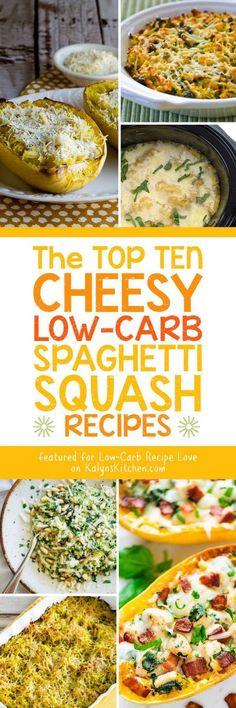 The Top Ten Low-Carb Cheesy Spaghetti Squash Recipes, plus links to lots more ideas for cheesy spaghetti squash! [featured for Low-Carb Recipe Love at KalynsKitchen.com] #SpaghettiSquash #CheesySpaghettiSquash #LowCarbSpaghettiSquash #KetoSpaghettiSquash #LowCarb #Keto