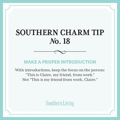 Southern Charm Tip Make a proper introduction. Learned at an early age at manners and charm school! Southern Belle Secrets, Southern Ladies, Southern Pride, Southern Sayings, Southern Comfort, Southern Living, Southern Style, Simply Southern, Southern Belle Quotes