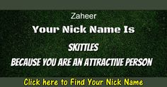 Zaheer: Find Out Now Which Nick Name Suits You!