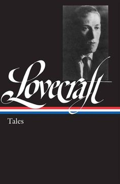 """H. P. Lovecraft: Tales by H. P. Lovecraft 