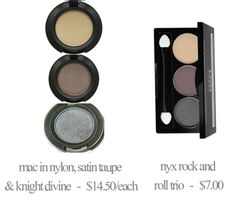 Makeup Dupes: Mac Nylon, Satin Taupe, and Knight Divine vs. NYX Rock and Roll Trio