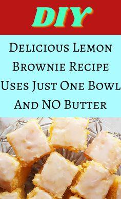 Lemon Desserts, Lemon Recipes, Sweet Recipes, Delicious Desserts, Brownies Recipe No Butter, Brownie Recipes, Desert Recipes, Recipe Using, Bar Cookies