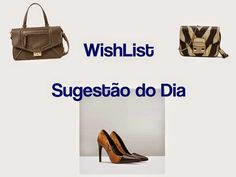 Style Statement   Blog de Moda   Portugal: WISHLIST   SUGESTÃO DO DIA #5