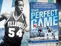 'The Perfect Game' -- How 3 Core Players From '85 NCAA Title Team Decided To Attend Villanova  #basketball #Villanova #books