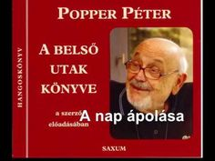 Popper Péter :A nap ápolása rész Songs, Youtube, Nap, Health, Happiness, Health Care, Song Books, Youtubers, Youtube Movies