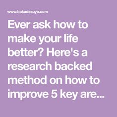 Ever ask how to make your life better? Here's a research backed method on how to improve 5 key areas of life by sending just 5 emails. Cognitive Behavior, Habits Of Successful People, Areas Of Life, Interesting Reads, Self Improvement, Your Life, Advice, Wisdom, Wellness