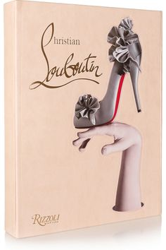 Christian Louboutin book {Buy this if…you find most of your paycheck going towards exquisite shoes each month ;)}