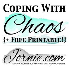 Coping With Chaos | Jornie.com