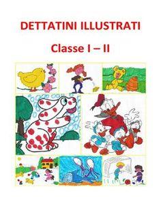Piccoli dettati illustrati (con immagini da colorare) per la classe I e II della scuola primaria