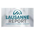 Ecole hôtelière de Lausanne veröffentlicht erstmals Lausanne Report: Fundierter Ausblick auf die Hospitality-Branche 2030