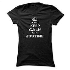 I cant keep calm, Im A JUSTINE - #sweatshirt cutting #chunky sweater. CHECK PRICE => https://www.sunfrog.com/Names/I-cant-keep-calm-Im-A-JUSTINE-svyuduovze-Ladies.html?68278