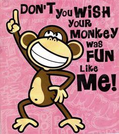monkey humour sayings - Google Search
