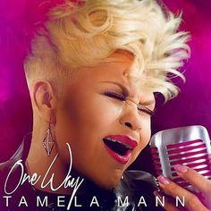 Tamela Mann – One Way (2016) - http://cpasbien.pl/tamela-mann-one-way-2016/