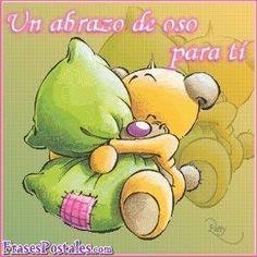 Un abrazo de oso para ti.